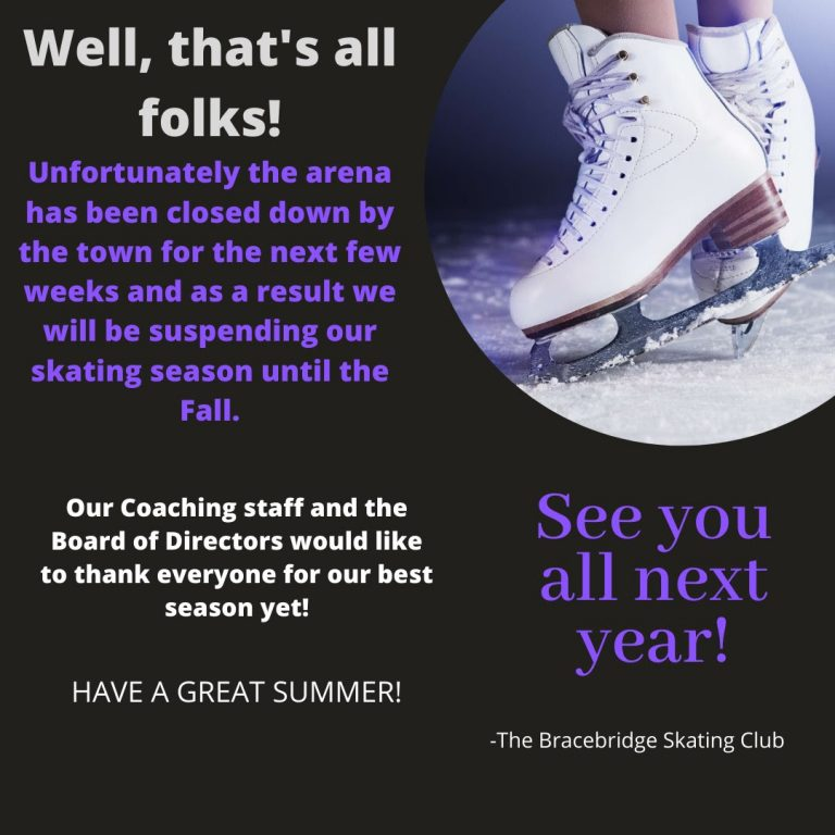 Picture of skate and poster announcing the end of the skating season and thanking everyone for the best season yet. Have a great summer and see you in the fall.