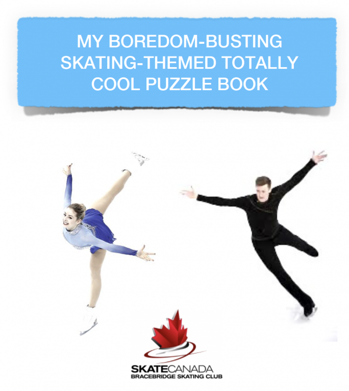 Cover of MY BOREDOM-BUSTING SKATING-THEMED TOTALLY COOL PUZZLEBOOK. With two skaters and Skate Canada logo.